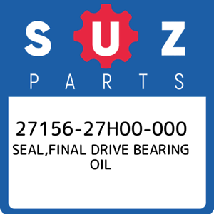 27156-27H00-000-Suzuki-Seal-final-drive-bearing-oil-2715627H00000-New-Genuine-O