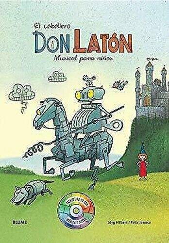 Caballero Don Laton : Musical Para Ninos von Hilbert, Jrg