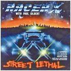 Racer X - Street Lethal