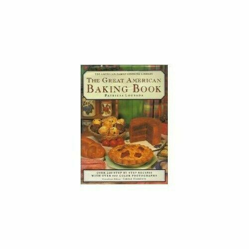 Lousada, Patricia The Great American Baking Book The Amer - $5.21