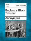 England's Black Tribunal by Anonymous (Paperback / softback, 2012)