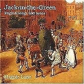 Magpie Lane : Jack-in-the-Green: English Songs and Tun CD FREE Shipping, Save £s