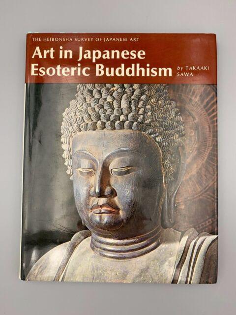 Heibonsha Survey of Japanese Art Vol. 8: Art in Japanese Esoteric Buddhism