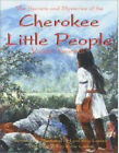 The Secrets and Mysteries of the Cherokee Little People by Lynn Lossiah (Paperback / softback, 1998)