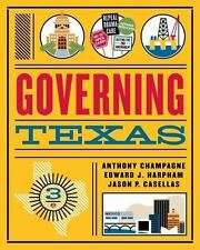 Governing Texas by Anthony Champagne, Edward J. Harpham and Jason P. Casellas (2017, Paperback)