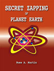 Secret Zapping of Planet Earth by Russ A. Martin (Paperback, 2006)