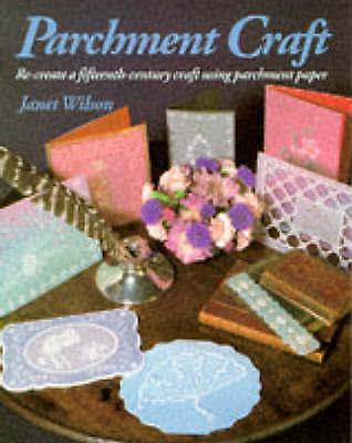 Parchment Craft, Janet Wilson | Paperback Book | Acceptable | 9780855327965