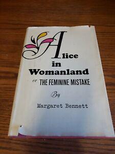 ALICE-IN-WOMANLAND-OR-THE-FEMININE-MISTAKE-Margaret-Bennett-1967-1st-Edition