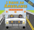 I Drive an Ambulance by Phd Sarah Bridges (Hardback, 2004)