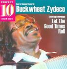 Let the Good Times Roll: Essential Recordings by Buckwheat Zydeco (CD, May-2010, Rounder Select)