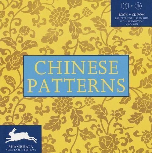 CHINESE PATTERNS W/CD-ROM [Shambahala Agile Rabbit Editions] [ Random House ] Us