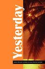 Yesterday by June Evelyn Layner, John Steven Layner (Hardback, 2007)