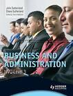 Business and Administration NVQ Level 3 by John Sutherland, Diane Sutherland (Paperback, 2011)
