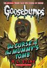 The Curse of the Mummy's Tomb by R L Stine (Hardback, 2009)