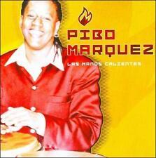 Pibo Marquez-Las Manos Calientes  CD NEW