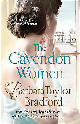 """AS NEW"" Bradford, Barbara Taylor, The Cavendon Women (Cavendon Chronicles, Book"