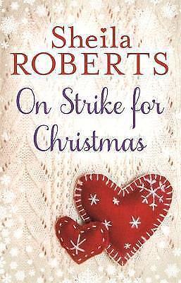 On Strike for Christmas (Christmas Fiction), Roberts, Sheila, Very Good Book