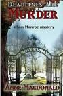 Deadlines Are Murder: A Sam Monroe Mystery by Anne E MacDonald (Paperback / softback, 2012)