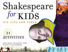 Shakespeare for Kids: His Life and Times by Margie Blumberg, Collen Aagesen (Paperback, 1999)
