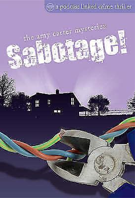 Sabotage! (Podcast-linked Crime Thrillers)