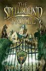 The Spellbound Hotel by Tom Eglington (Paperback, 2009)