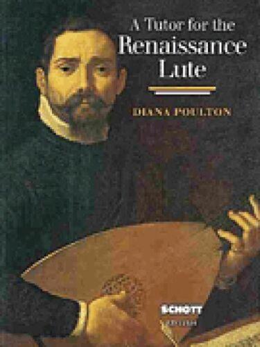 A Tutor for the Renaissance Lute Sheet Music NEW Schott 049003119