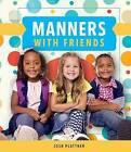 Manners with Friends by Josh Plattner (Hardback, 2015)