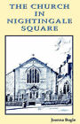 The Church in Nightingale Square by Joanna Bogle (Paperback, 2005)