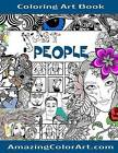 Just People - Coloring Art Book: Coloring Book for Adults Featuring Fun-Filled Illustrations of Interesting People by Michelle Brubaker (Paperback / softback, 2016)