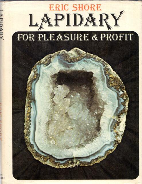 """ERIC SHORE - """"LAPIDARY FOR PLEASURE & PROFIT"""" - CUTTINBG GEM STONES - HB (1978)"""