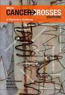 When Cancer Crosses Disciplines: A Physician's Handbook by Imperial College Press (Hardback, 2009)