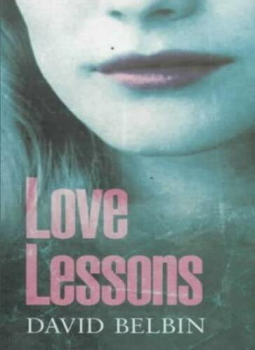 1 of 1 - Love Lessons By David Belbin. 9780439999076