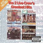 The 2 Live Crew's Greatest Hits [PA] by The 2 Live Crew (CD, Dec-1996, Luke Records)