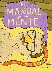 El-manual-de-mi-mente-Pablo-Alcazar-Comics-del-autor-de-Silvio-Jose-El-Jueves