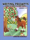 Writing Prompts and Story Starters by Christina Schofield (Paperback / softback, 2014)