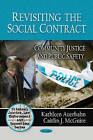 Revisiting the Social Contract: Community Justice and Public Safety by Nova Science Publishers Inc (Paperback, 2010)
