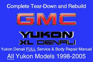 yukon xl denali 1998 2005 service repair workshop manual rh ebay com 2005 gmc yukon xl denali manual 2005 GMC Yukon XL Denali