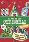 Papercraft Christmas: Kit by Libby Hamilton (Paperback, 2015)