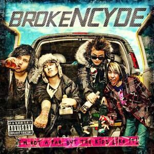 Brokencyde-I-039-M-Not-A-Fan-But-The-Enfants-Lik-CD-1969717