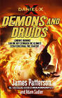 Daniel X: Demons and Druids by James Patterson (Hardback, 2010)