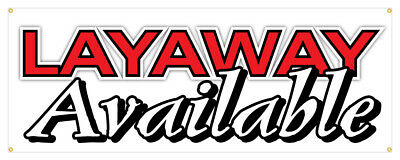 Layaway Available Banner Buy Now Pay Later Finance Store ...