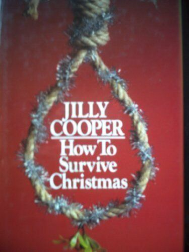 1 of 1 - How to Survive Christmas,Jilly Cooper