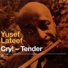 Cry!-Tender/Lost In Sound von Yusef Lateef (2010)