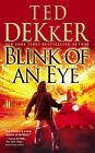 Blink of an Eye by Ted Dekker (Paperback / softback)