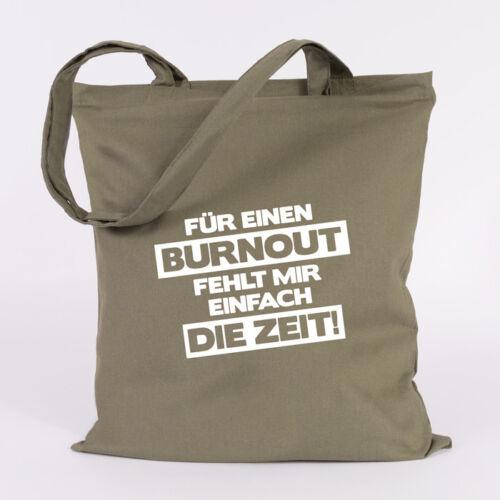 """JUNIWORDS Jutebeutel /""""Für ein BURNOUT fehlt mir einfach die Zeit!/"""" Tasche Spruch"""