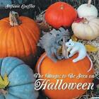 The Magic to Be Seen on Halloween by Stefanie Loeffler (Paperback / softback, 2014)
