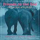 Friends To The End by Andrews McMeel Publishing (Paperback, 2005)