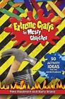 Extreme Crafts for Messy Churches: 50 Activity Ideas for the Adventurous: 2016 by Barry Brand, Pete Maidment (Paperback, 2015)