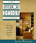 The Interior Design Handbook : The Essential Planning Guide to Creating Your Perfect Living Space by Joanne Wissinger and Joanna Wissinger (1995, Paperback, Revised)