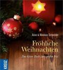 Fröhliche Weihnachten von Nikolaus Schneider und Anne Schneider (2013, Gebundene Ausgabe)